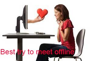 Best to meet someone offline to find out what they are truly like!