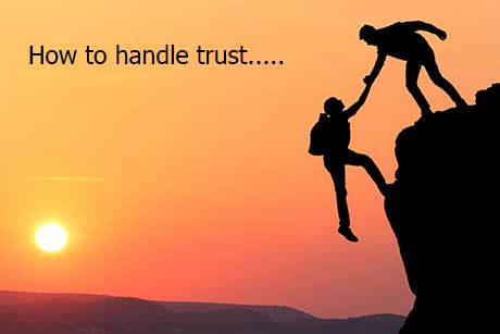 Trust can be handled if you know how