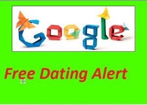 Free Dating Site Google Alert